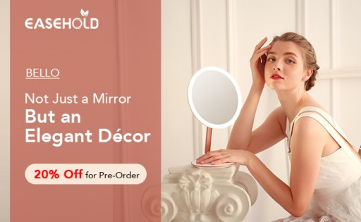 Easehold Launches Bello Rechargeable, 3-Color Lighting Makeup Mirror, 20% Off for Pre-Order Now