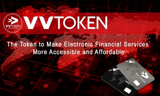 VVToken Announces ICO to Make Electronic Financial Services More Accessible and Affordable