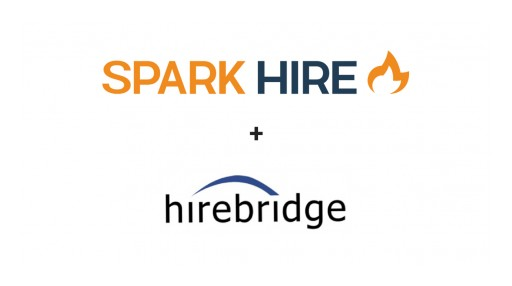 Spark Hire and Hirebridge Partner to Help Organizations Hire Faster and Smarter With Video Interviews