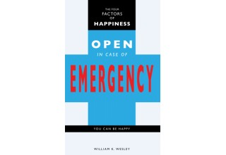 The Four Factors of Happiness: Open in Case of Emergency