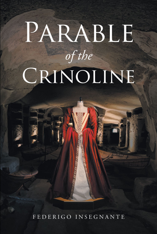 Author Federigo Insegnante's New Book 'Parable of the Crinoline' is an Electrifying Tale of Survivors Struggling to Get by in the Wake of a Devastating Flu Epidemic