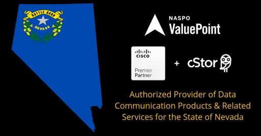 cStor Authorized to Participate in Cisco WSCA-NASPO ValuePoint Program Supporting the Nevada Public Sector