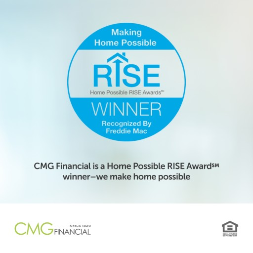 CMG Financial Honored With Freddie Mac Home Possible RISE Award for Education