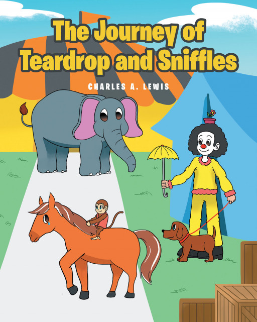 Charles A. Lewis' New Book, 'The Journey of Teardrop and Sniffles' is a Powerful Tale That Addresses the Prevalent Animal Abuse in Society