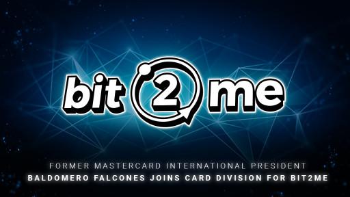Former Mastercard International President Baldomero Falcones Joins Card Division For Bit2Me