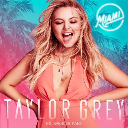 Newcomer Taylor Grey Releases New Single 'Miami,' Featuring Spencer Kane