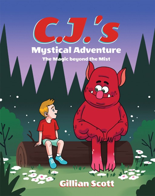 Gillian Scott's New Book 'CJ's Mystical Adventure' is a Captivating Tale of a Little Boy's Magical Adventures During His Visit to His Grandmother