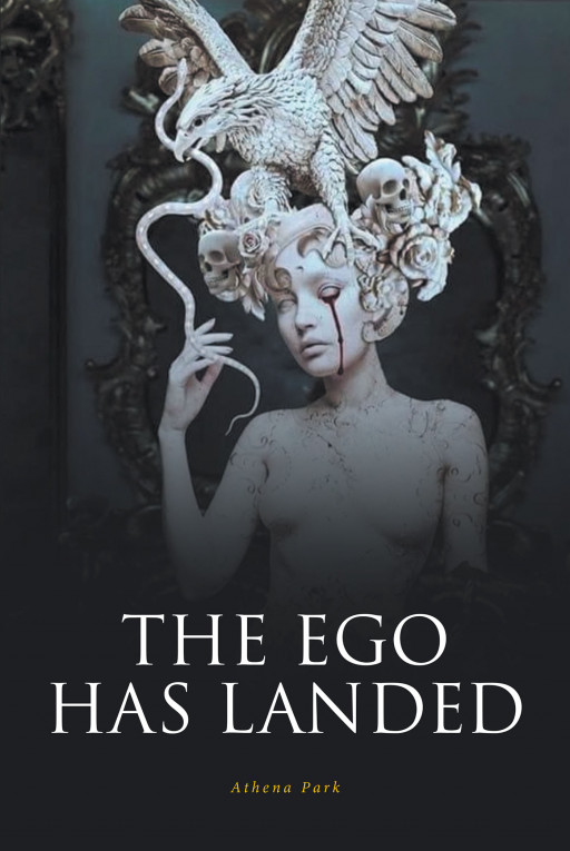 Athena Park's New Book 'The Ego Has Landed' is an In-Depth Study Intended for Readers Who Are in Pursuit for Higher Consciousness of Isness