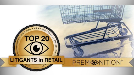Walmart Sees More Than Ten Times as Many Court Cases as Competing Retailers, Premonition Analytics New Survey Reveals