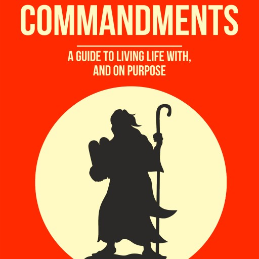 New Book Release 'A Better Ten Commandments'