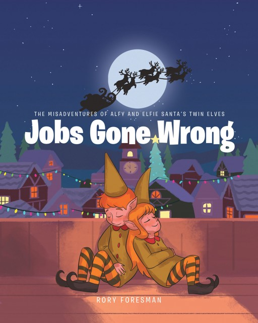 Rory Foresman's New Book 'Jobs Gone Wrong' Shares the Chaotic Adventures of Santa's Twin Elves