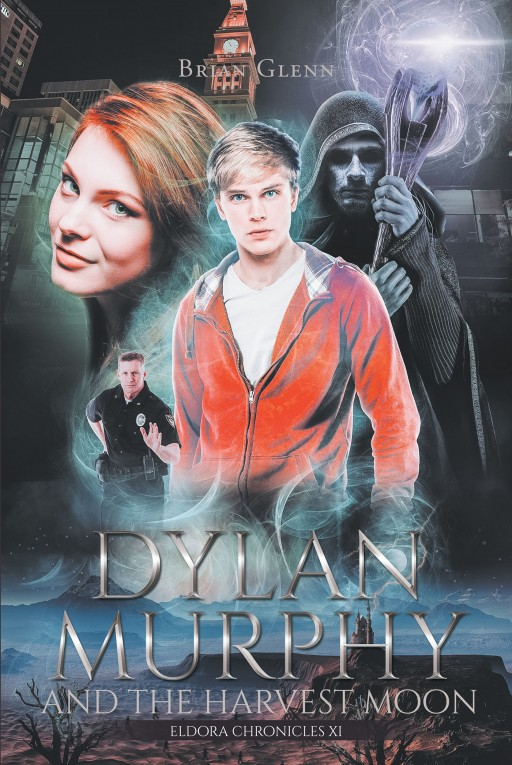 Author Brian Glenn's New Book 'Dylan Murphy and the Harvest Moon' is the Thrilling Second Book of the Series, Which Follows a Group of Teenagers as They Battle Evil