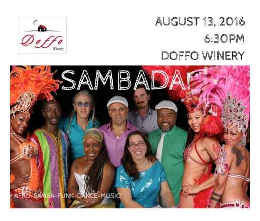 Doffo Winery Welcomes Sensational Band SambaDá for Special Concert August 13, 2016