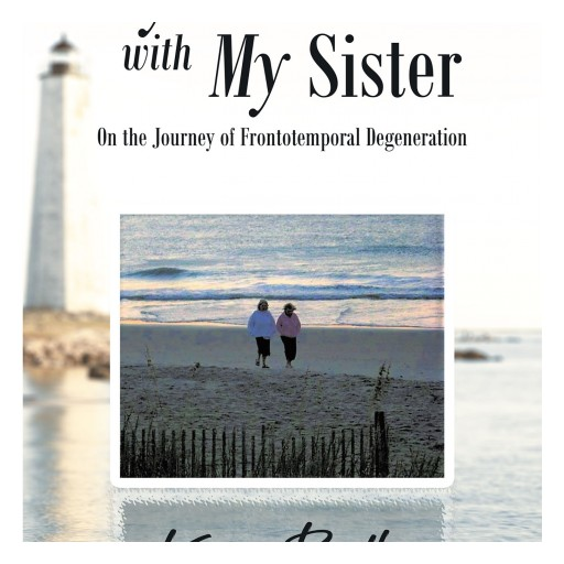 Karen Boothe's New Book 'My Walk With My Sister' is a Deep Novel That Shares a Woman's Struggle With Mental Illness That Affected Her Family.