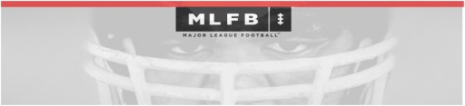 "Major League Football Announces ""Pro Day"" Tryout Camps"