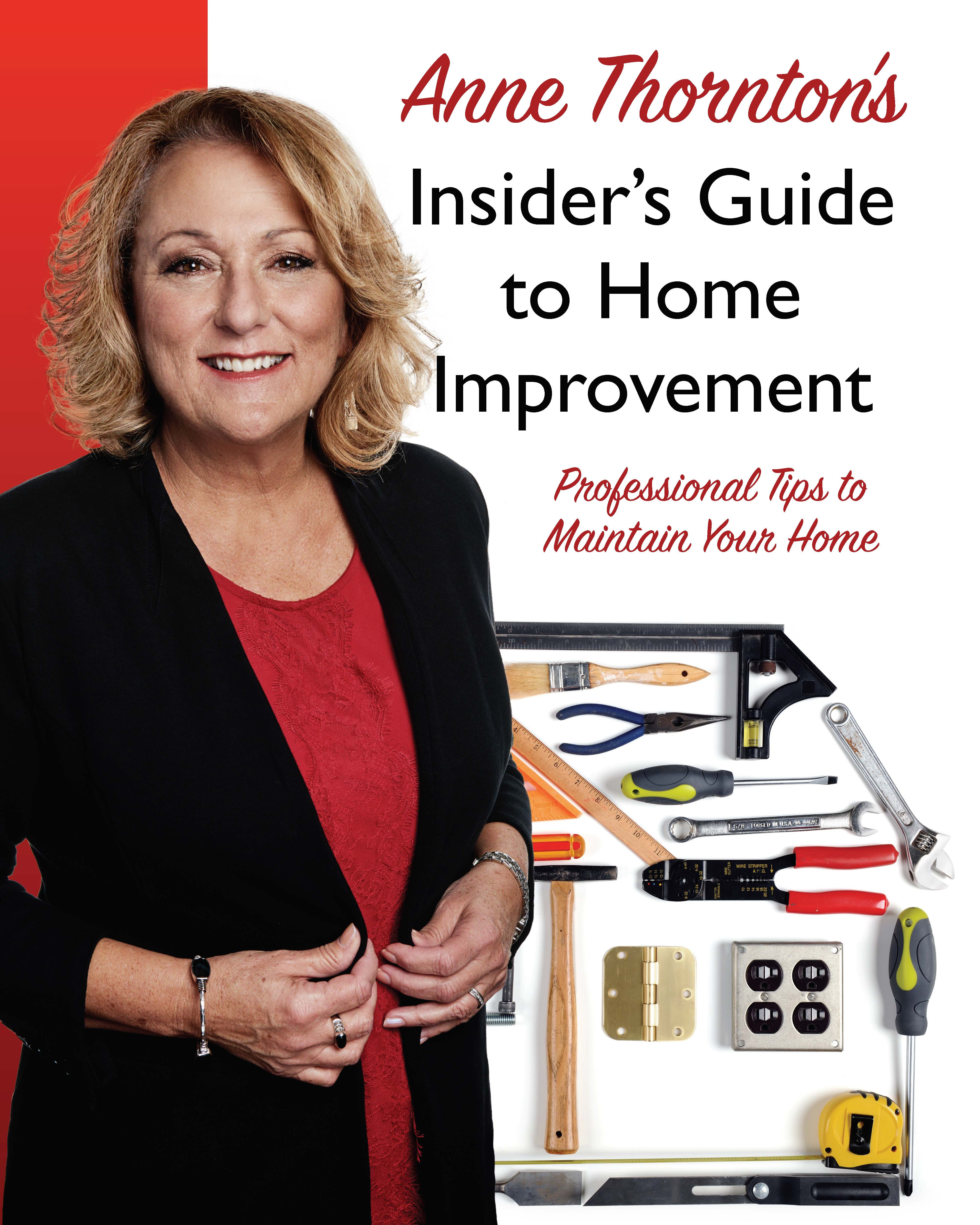 Women 39 s leader successful business owner anne thornton for Home improvement tips