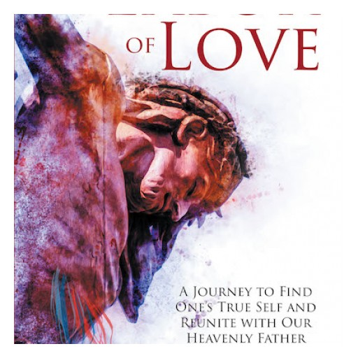 "Chief Loving Eagle's New Book ""A Labor of Love"" is an Edifying Book About a Spiritual Walk of Faith Brought About by God's Undying Love."