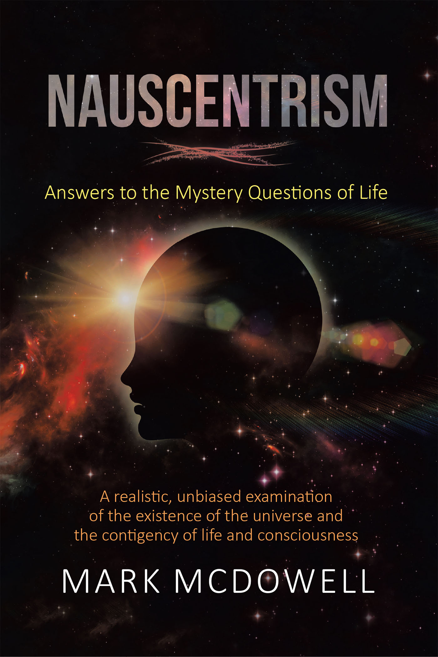 mark mcdowell s new book nauscentrism answers to the mystery