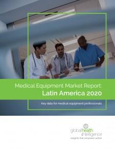 Medical Equipment Market Report Latin America 2020