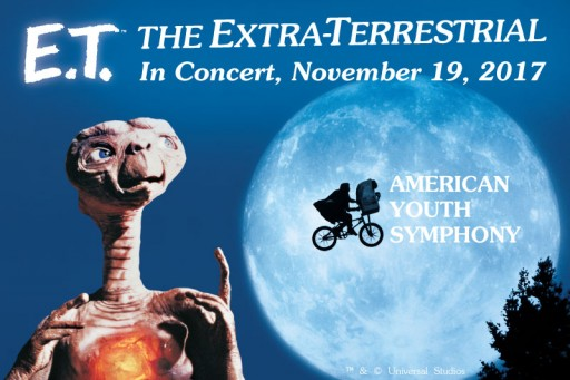 E.T. the Extra-Terrestrial in Concert to Be Performed by the American Youth Symphony at Royce Hall