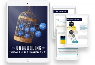 The Unbundling of Wealth Management