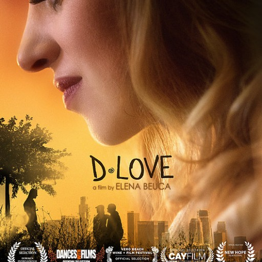 Winner of Ten Consecutive Film Festivals D-LOVE Brings the Power of Saying 'YES' to Theaters Dec. 8