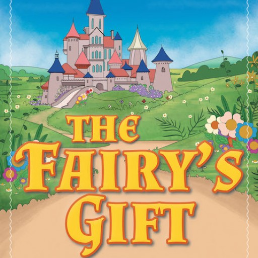 Author M. Wilson's New Book 'The Fairy's Gift' is a Thought-Provoking Fable About the Power of Unconditional Love.
