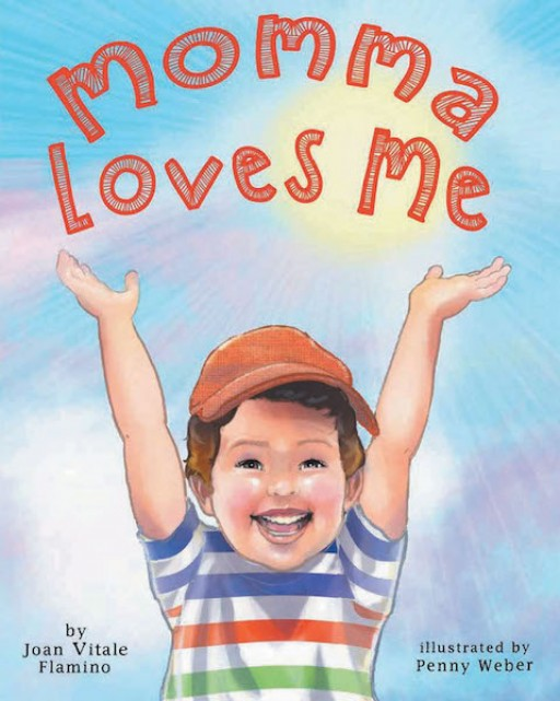 Joan Vitale Flamino's New Book, 'Momma Loves Me', is a Heartwarming Storybook That Shows the Readers the Genuine Love of a Mother to Her Child