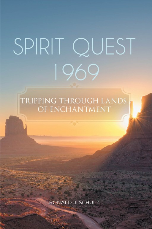 Ronald J. Schulz's New Book 'Spirit Quest 1969' is a Suburban Kid's Curious Exploration Into the 1969 Communes of America