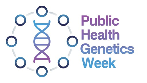 National Coordinating Center for the Regional Genetics Network (NCC) Announces Public Health Genetics Week, May 26-29, 2020