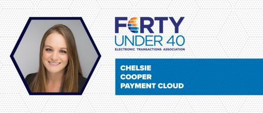 ETA Honors Chelsie Cooper, PaymentCloud's Regional President, as One of the Influential Forty Under 40