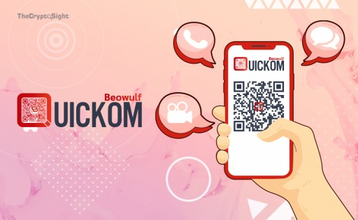 Beowulf Blockchain Launches QUICKOM App to Transform Communication Services using QR Code