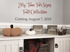 My Time For Signs Fall Collection Announcement