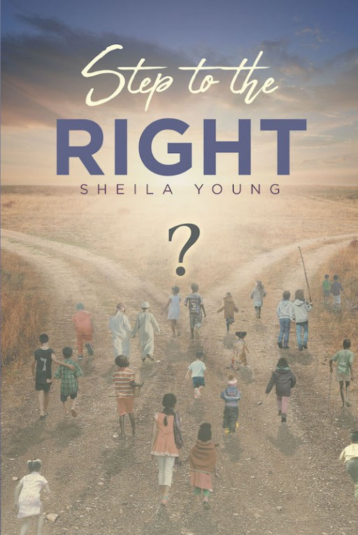 Sheila Young's New Book 'Step to the Right' Captures Wonderful Lives Throughout the World's Challenges