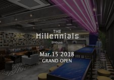 The Millennials Shibuya Grand Opening!