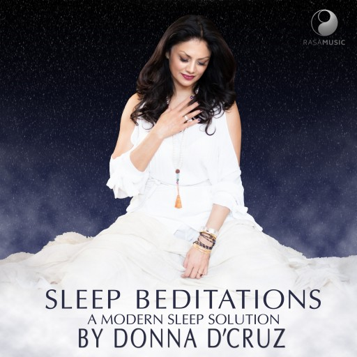 Donna D'Cruz Announces 'Sleep Beditations' and the '21-Night Sleep Challenge'