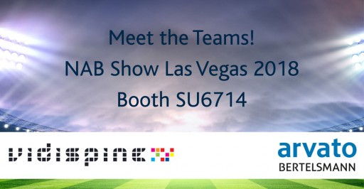 Arvato Systems and Vidispine Present Joint Product Innovations at NAB in Las Vegas