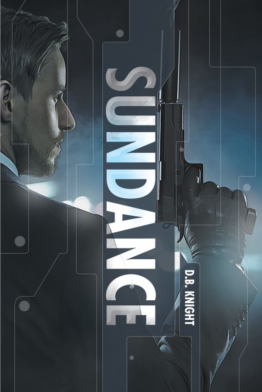 Author D.B. Knight's New Book 'Sundance' is a Gripping Crime Drama Set in the Small Towns and Military Bases Along the North Carolina Coast