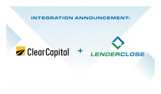 LenderClose Integrates Clear Capital's ClearAVM
