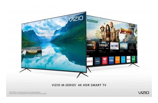 VIZIO Launches All-New 2018 M-Series™ 4K HDR Smart TVs Featuring  Step-Up Picture Quality and Bezel-Less Design