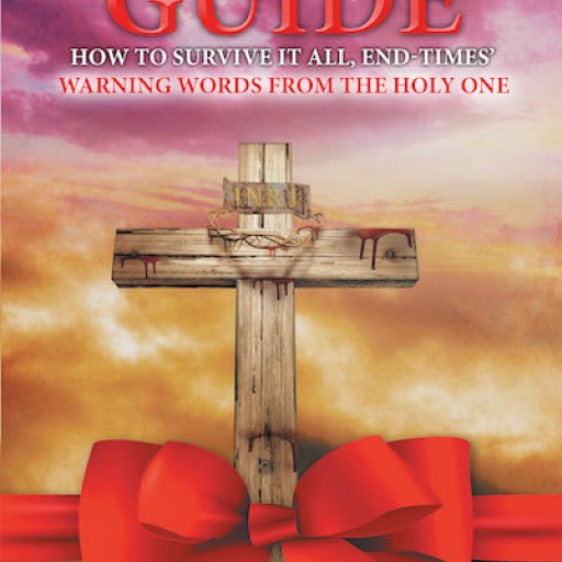 Joanne Grace Smith McNeilly's New Book 'How to Survive It All: End-Times' Warning Words From the Holy One' is an Urgent Prompting From the Holy Spirit.