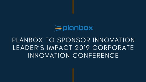 Planbox to Sponsor Innovation Leader's Impact 2019 Corporate Innovation Conference