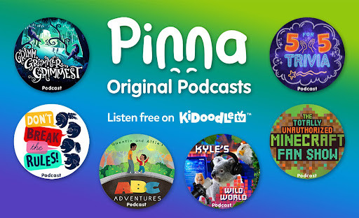 Kidoodle.TV® Collaborates with Pinna® to Offer Podcasts on their CTV and Mobile Apps