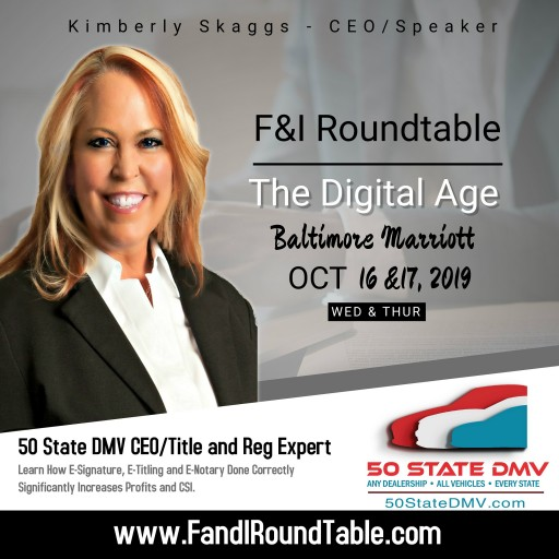 50 State DMV CEO, a Title and Reg Expert, to Speak at F&I Roundtable - The Digital Age
