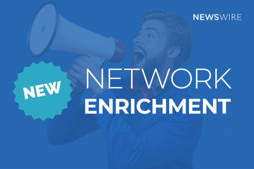 Newswire Announces Press Release Distribution Network Enrichment Providing Greater Value to Customers
