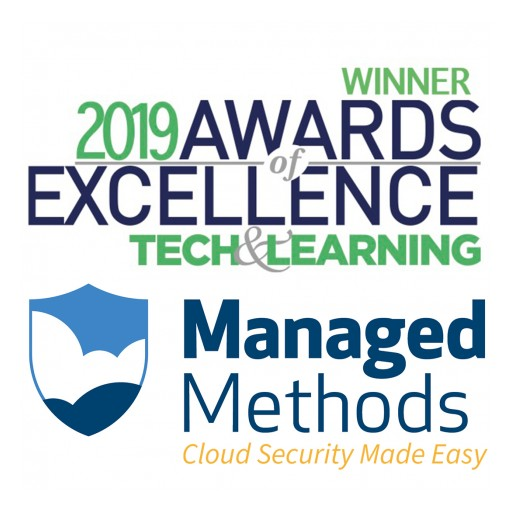 ManagedMethods Recognized as a Winner in Tech & Learning's 2019 Awards of Excellence Contest