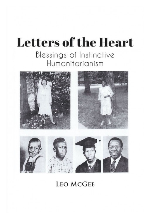 Leo McGee's New Book 'Letters of the Heart' is a Brilliant Tale Crafted Through a Series of Letters
