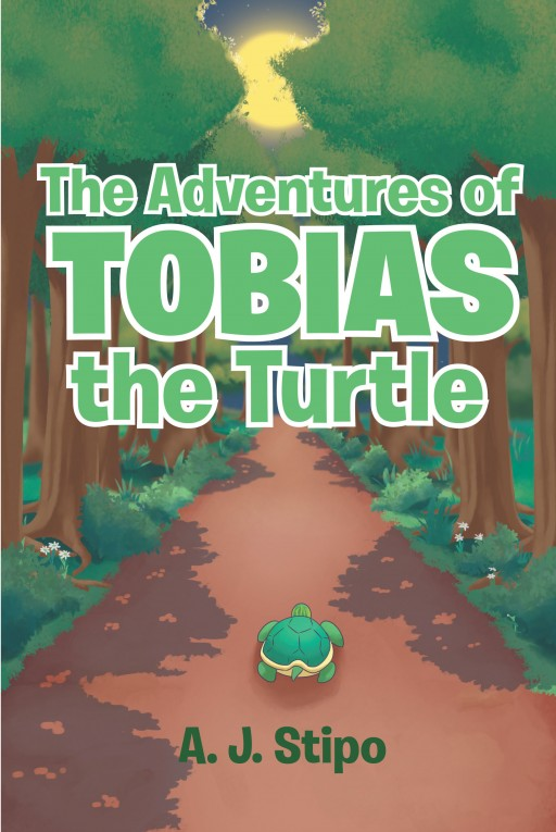 A. J. Stipo's New Book 'The Adventures of Tobias the Turtle' is a Heartwarming Tale About a Turtle's Journey After Being Swept Away on a Brook During a Storm