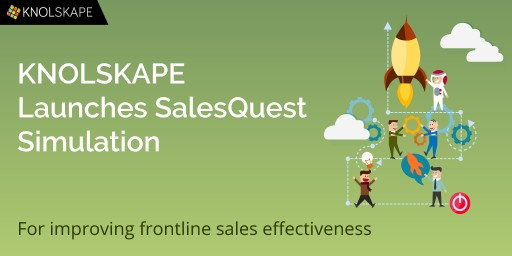 KNOLSKAPE Launches SalesQuest Simulation to Improve Frontline Sales Effectiveness