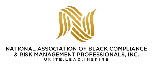 The National Association of Black Compliance & Risk Management Professionals, Inc. Makes Its Debut